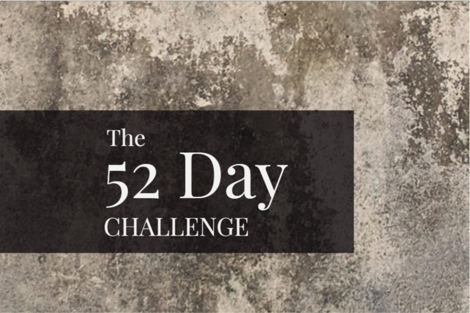 The 52 Day Challenge: Dealing with Discouragement Image