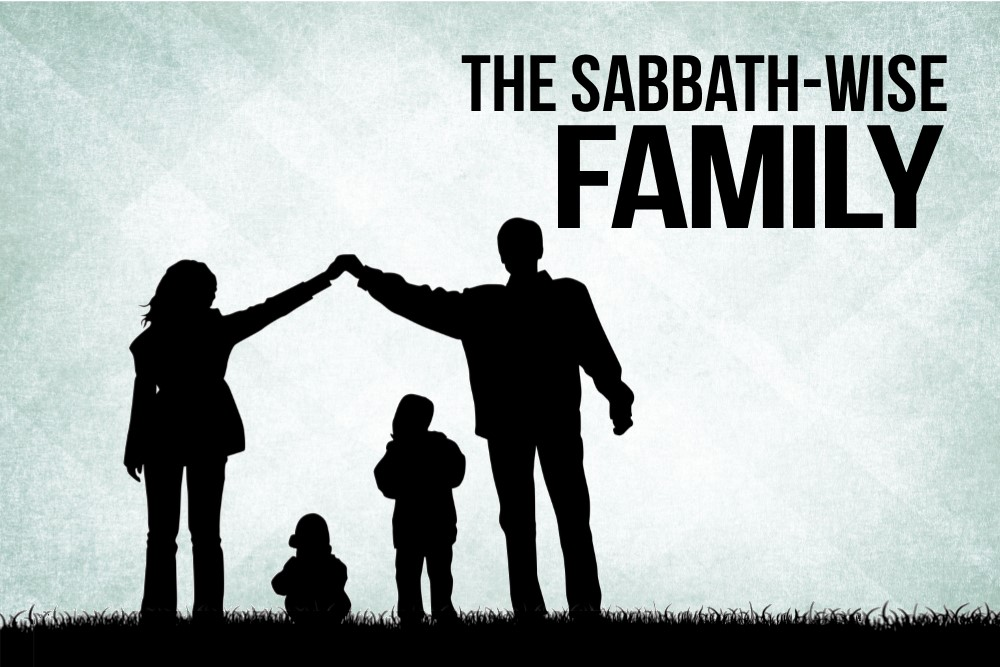 The Sabbath-Wise Family